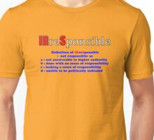 Internal Revenue Service - IRS - IRreSponsible Unisex T-Shirt