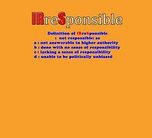 Internal Revenue Service - IRS - IRreSponsible Unisex T-Shirt