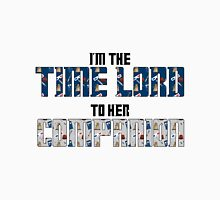 Time Lord to Her Companion Unisex T-Shirt