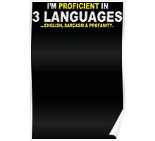 Im Proficient In 3 Languages Mens Womens Hoodie / T-Shirt Poster