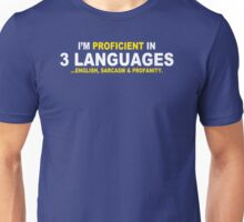 Im Proficient In 3 Languages Mens Womens Hoodie / T-Shirt Unisex T-Shirt