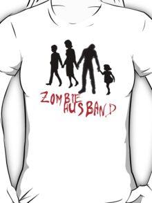 Zombie Hubby T-Shirt