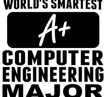 World's Smartest Computer Engineering Major by GiftIdea
