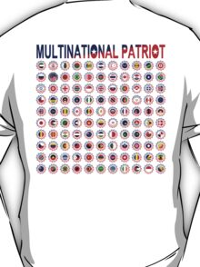 Multinational Patriot Flag Collective 1.0 T-Shirt