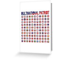 Multinational Patriot Flag Collective 1.0 Greeting Card