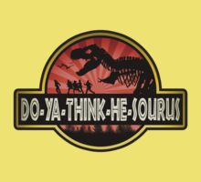 DO-YA-THINK-HE-SOURUS Kids Clothes
