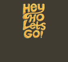 Hey Ho Lets Go Unisex T-Shirt