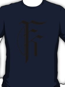 Fight for Your King T-Shirt