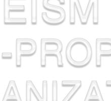 Atheism is a non-prophet organization... Sticker