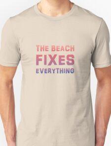 Beach fixes everything  T-Shirt