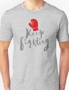 Brush lettering design - Keep Fighting T-Shirt