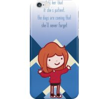 If she's patient iPhone Case/Skin