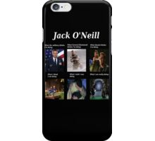 what Jack O'Neill is doing iPhone Case/Skin