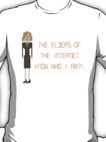 The IT Crowd – The Elders of the Internet Know Who I Am?! T-Shirt