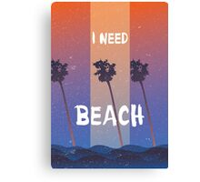 I need a beach summer quote Canvas Print