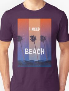 I need a beach summer quote T-Shirt