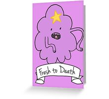 Oh My Glob Greeting Card