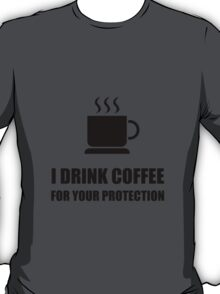 Coffee Protection T-Shirt