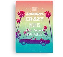 Hot summer crazy nights Canvas Print