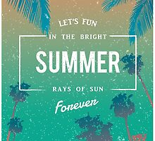 Lets fun in the summer sun quote by Vinchenko