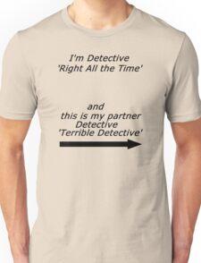 Brooklyn Nine Nine - Detective Terrible Detective Quote Unisex T-Shirt