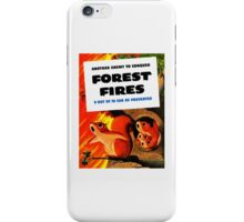Another Enemy To Conquer Forest Fires -- WWII iPhone Case/Skin