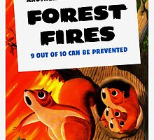 Another Enemy To Conquer Forest Fires -- WWII by warishellstore