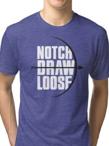 Notch! Draw! LOOSE! Tri-blend T-Shirt