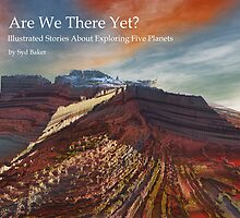 """Are We There Yet "" book of stories by Syd Baker"