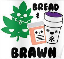 Bread & Brawn Kawaii Drugs Weed Pills Lean Funny Japanese Brawn & Bread Original Poster