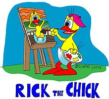 "Rick the chick ""PAINTER"" by CLAUDIO COSTA"