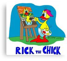 "Rick the chick ""PAINTER"" Canvas Print"