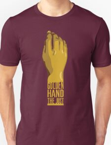Golden Hand the Just T-Shirt