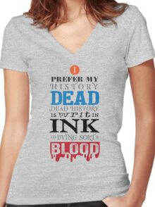 I prefer my history dead Women's Fitted V-Neck T-Shirt