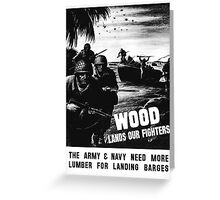 Wood Lands Our Fighters -- WW2 Propaganda Greeting Card