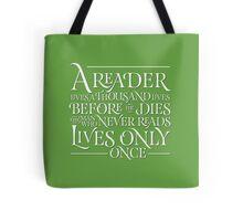 A Reader Lives A Thousand Lives Tote Bag