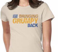 I'm bringing grumpy back Womens Fitted T-Shirt
