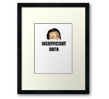 INSUFFICIENT DATA Framed Print