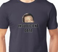 INSUFFICIENT DATA Unisex T-Shirt