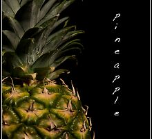 Pineapple by cas slater