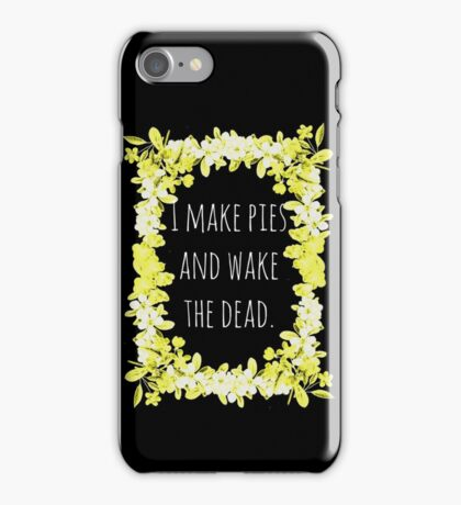 I Make Pies iPhone Case/Skin
