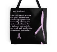 Love Those Breasts Tote Bag