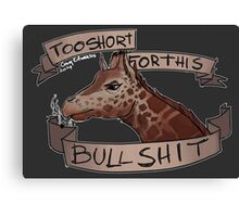 Too Short Canvas Print