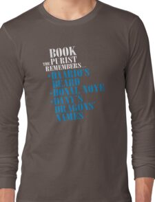 The Book Purist Remembers 3 Long Sleeve T-Shirt