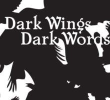 Dark Wings Dark Words Sticker