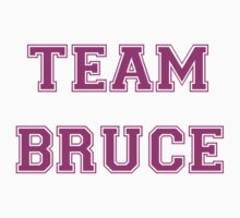 Team Bruce by shirtsforhoes