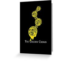 The Golden Crown Greeting Card