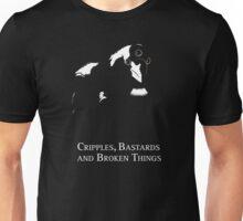 Cripples, Bastards, and Broken Things Unisex T-Shirt