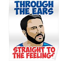 Straight to the Feelings Poster