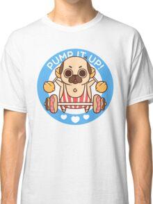 Pump It Up, Puglie! Classic T-Shirt